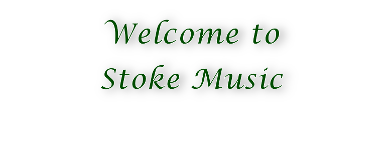 Welcome to  Stoke Music
